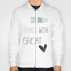 Do small things, typography, quote, inspiration Hoody