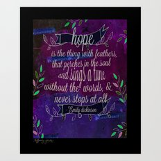 Hope is the thing with feathers- Emily Dickinson Art Print