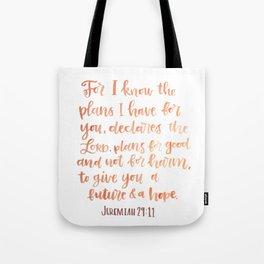 Jeremiah 29:11 Tote Bag