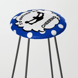 I'd Rather Be Cheering Design in Royal Blue Counter Stool