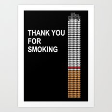thank you for smoking Art Print