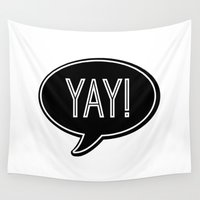"butcher billy Wall Tapestries featuring ""YAY!"" 