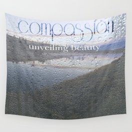 Unveiling Beauty - Compassion Wall Tapestry