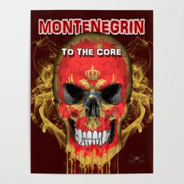 To The Core Collection: Montenegro Poster