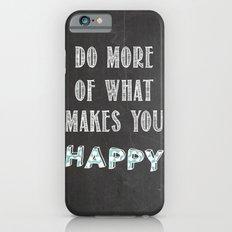 Quote, inspiration chalk board  Slim Case iPhone 6s