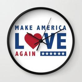 Make America Love Again Wall Clock