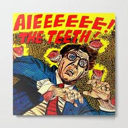 The Teeth! Metal Print