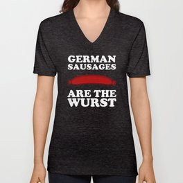 German Sausages Are The Wurst Unisex V-Neck