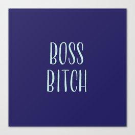 Boss Bitch Canvas Print
