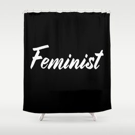 Feminist (on black) Shower Curtain