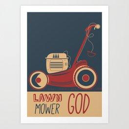 Lawn Mower God Art Print