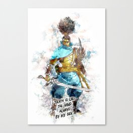 Death is like the Wind Canvas Print