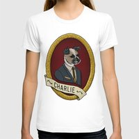 charlie T-shirts featuring Charlie by Kyle Hurley
