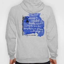WORDS HAVE THE POWER TO CHANGE US | CASSANDRA CLARE Hoody