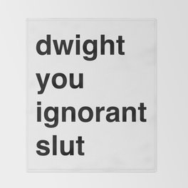Ignorant Slut (lowercase) Throw Blanket
