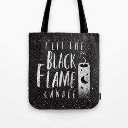 BLACK FLAME CANDLE Tote Bag
