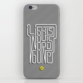 Lights Out, Words Gone iPhone Skin