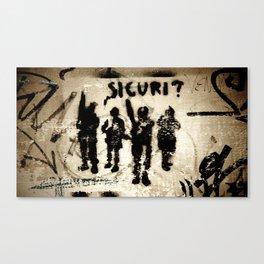 Sicuri? Canvas Print