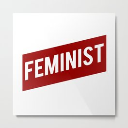 FEMINIST RED WHITE BANNER Metal Print