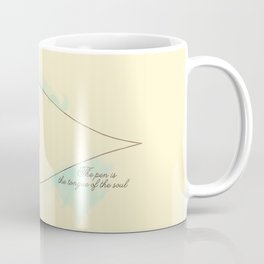 The pen is the tongue of the soul Coffee Mug
