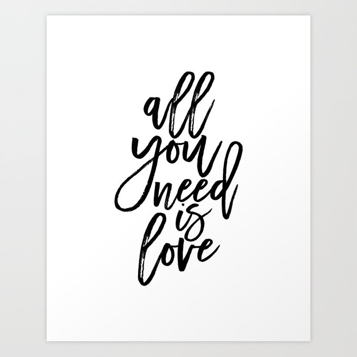 All You Need Is Love Home Decor Family Sign Love Quote