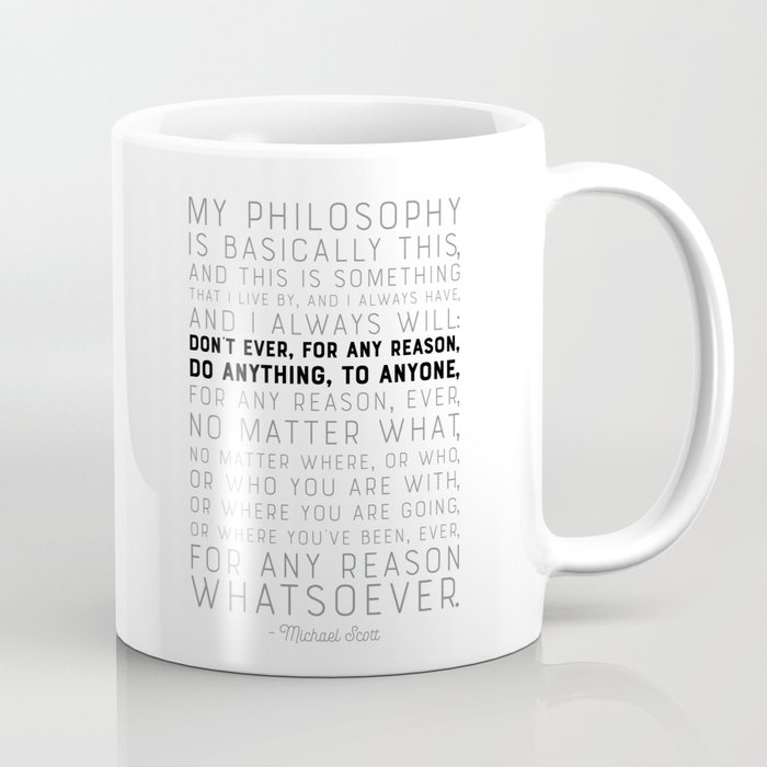 My Philosophy is Basically This - The Office - Funny Quote Kaffeebecher