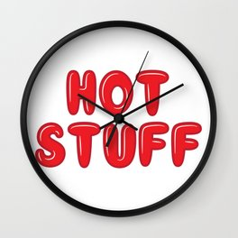 So Hot Stuff Wall Clock