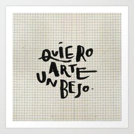 Quiero Arte un Beso Art Print
