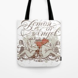 Demon or angel Tote Bag