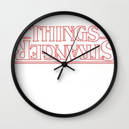 Things are Strange Wall Clock