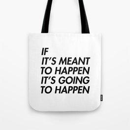 Mean to happen /2/ Tote Bag