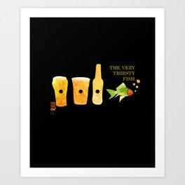 the very thirsty fish Art Print