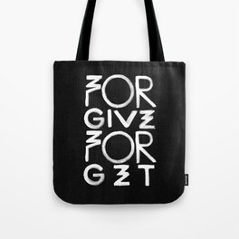 Forgive And Forget Tote Bag