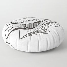 Jane Austen Quote: To be fond of dancing was a certain step toward falling in love Floor Pillow
