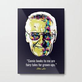 Stan Lee Quotes Metal Print