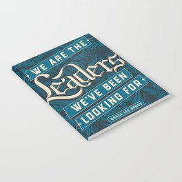 We Are the Leaders Notebook