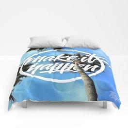 Make It Happen Comforters