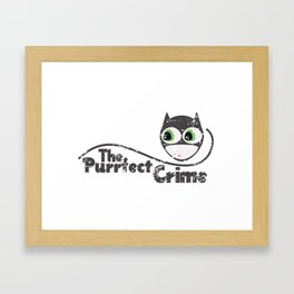 The Purrfect Crime Framed Art Print