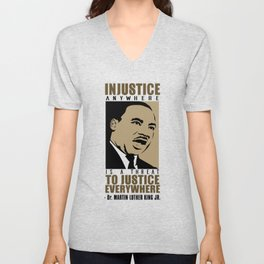Martin Luther King Quote - Injustice Unisex V-Neck