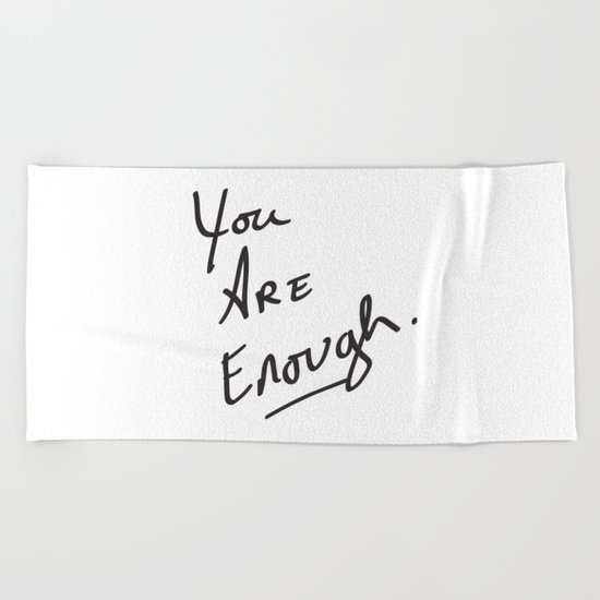 You are enough. Beach Towel