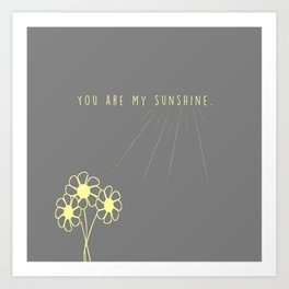 For my daughter: our sunshine. Art Print