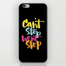 can't stop won't stop iPhone & iPod Skin