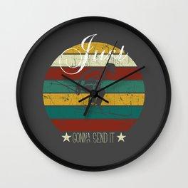 Retro Vintage Just Gonna Send It Wall Clock