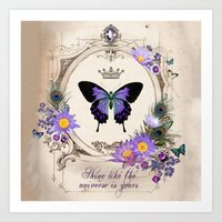 Shine like the universe is yours Art Print