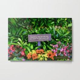 Garden Truth Metal Print