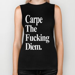 Carpe The Fucking Diem Biker Tank