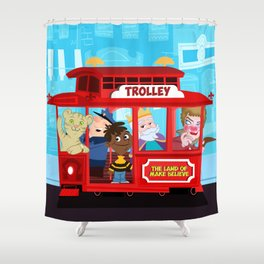 trolley to the land of make believe Shower Curtain