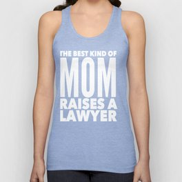 Best Mom Raises a Lawyer Mother of Attorney Unisex Tank Top