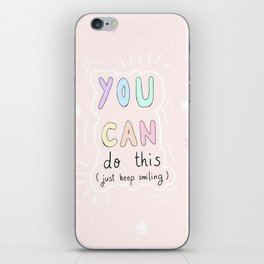 You can do this (just keep smiling) iPhone Skin