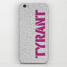 """TYRANT """"Wall"""" iPhone Skin"""